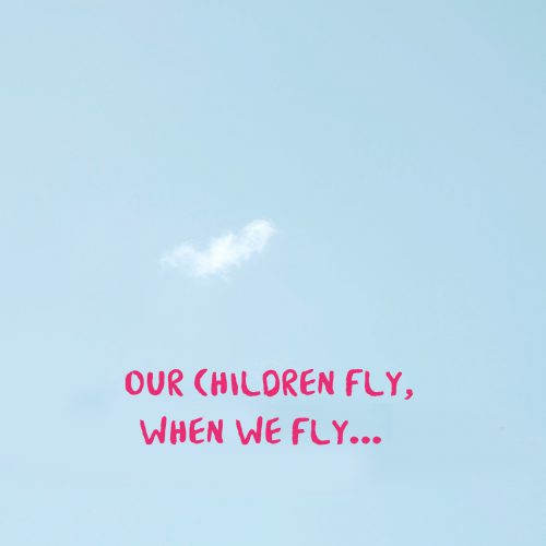 Our children when we fly